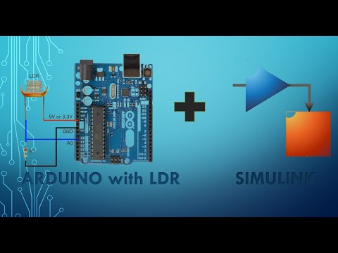 How To Interface LDR With Arduino Using Simulink | MATLAB Tutorial Part - 4