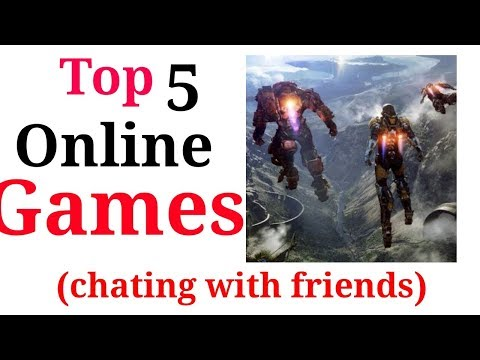 Top 5 Online Games In Which You Can Chat With Other Players