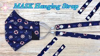 DIY Face Mask Hanging Strap How to Make Mask Strap Easy To Make Sewing Tutorial