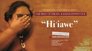 """OFFICIAL Israel """"IZ"""" Kamakawiwo?ole - Hi?ilawe"""