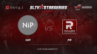 NiP vs PR, SLTV Europe Season 11, Day 10