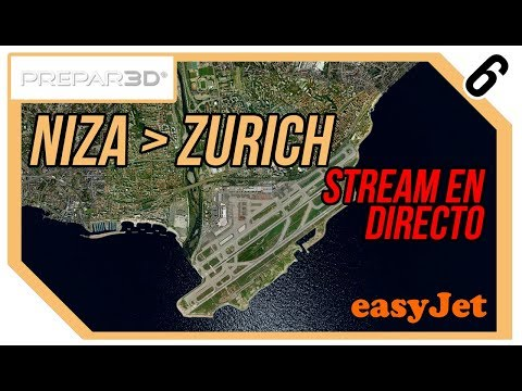 P3D: Vuelta al mundo #6 ◆ Niza - Zurich ◆ EASYJET