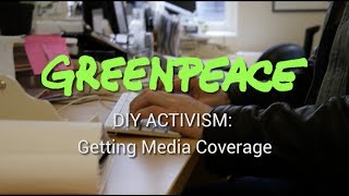 DIY Activism: Getting Media Coverage