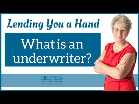 What is an Underwriter