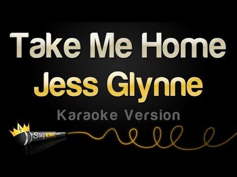 Jess Glynne - Take Me Home (Karaoke, Single Version)