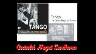 Catalá Negri Zurbano trío de tango.Taquito militar milonga de Mariano Mores / Dante Gilardoni
