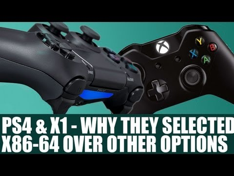 PS4 & Xbox One & X86 - Why Both Consoles Selected X86-64 Over Cell, PowerPC & Arm - Analysis