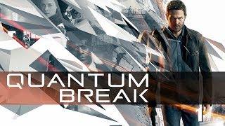Прохождение Quantum Break ● Интерактивная  игра + сериал. PC