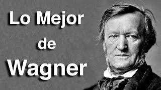 Lo Mejor de Wagner | Octubre Clásico | Las Obras más Importantes y Famosas de la Música Clásica