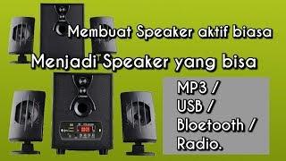 Cara Membuat Speaker Biasa menjadi MP3 Bloetooth dan Radio