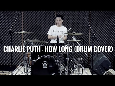 Charlie Puth - How long (drum cover)