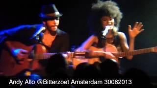 Andy Allo @ Bitterzoet Amsterdam 30062013