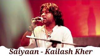 Saiyaan unplugged Song   kailash kher   YT music #ytmusic