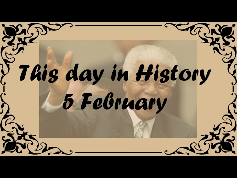 5 February - This day in History