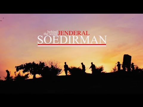 Behind The Scene : Film Jenderal Soedirman Part 1