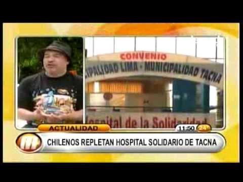 ReportajeTV: Arica Chile Tiene que Buscar Salud en Tacna Perú (parte 2)