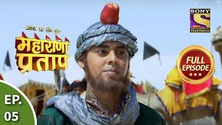 Bharat Ka Veer Putra - Maharana Pratap - Episode 5 - 3rd June 2013