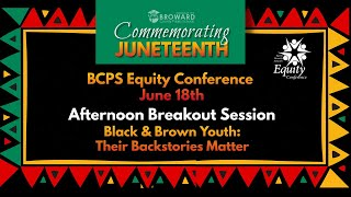 Black & Brown Youth: Their Backstories Matter