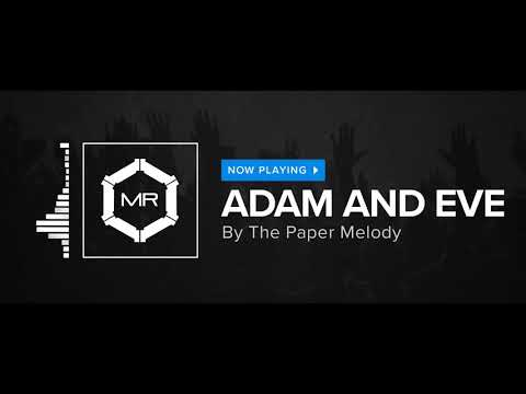 The Paper Melody - Adam And Eve [HD]
