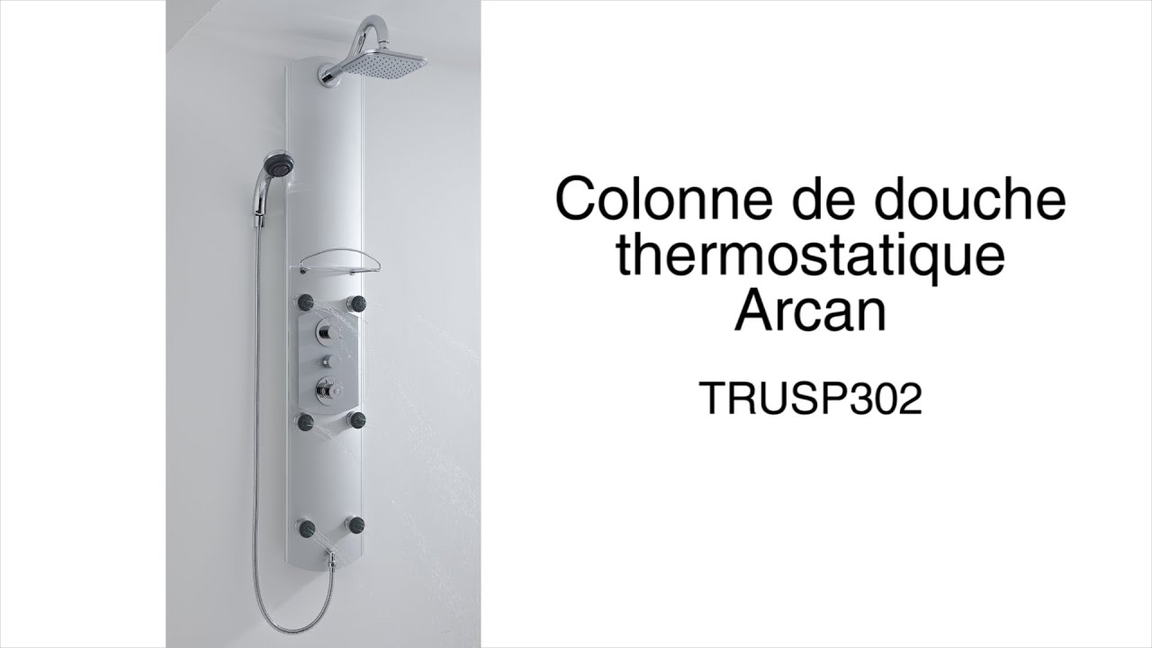 colonne de douche thermostatique arcan youtube. Black Bedroom Furniture Sets. Home Design Ideas