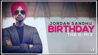 Birthday | Remix | Jordan Sandhu | Dj G.S.P | The G-Mix | Syco TM