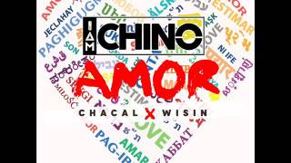 Wisin ft. Chacal - AMOR - IAmChino & Andres Badler (audio official)