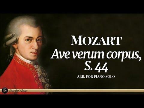 Mozart - Ave verum corpus, S. 44