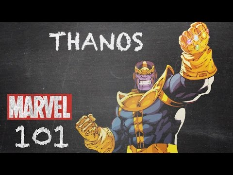 The Mad Titan - Thanos - MARVEL 101