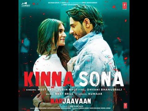 kinna-sona-video-|-marjaavaan-|-sidharth-m,-tara-s-|-meet-bros,-kumaar,-jubin-n,-dhvani-bhanushali-#