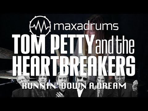 (Tribute) TOM PETTY AND THE HEARTBREAKERS - RUNNIN' DOWN A DREAM (Drum Cover)