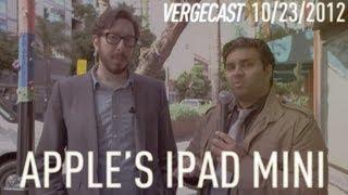 The Vergecast: Apple's iPad mini event - October 23rd, 2012