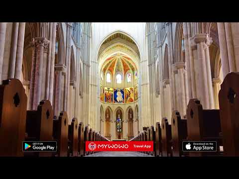 Almudena Cathedral – Interior – Madrid – Audio Guide – MyWoWo Travel App