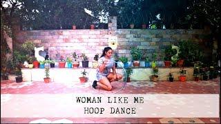 WOMAN LIKE ME: HOOP DANCE