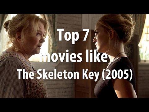 Top 7 movies like The Skeleton Key (2005)