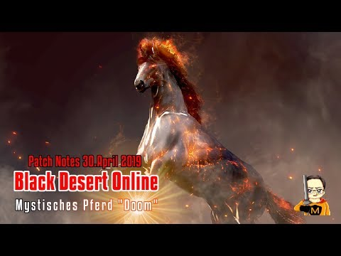 Black Desert Online Patch Notes - 30  April 2019 & Neues Pferd