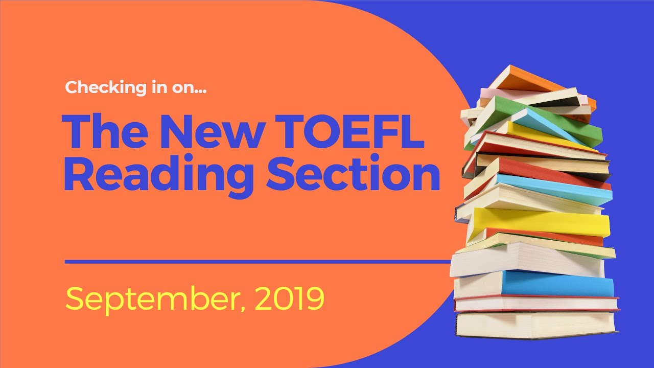 Changes to the TOEFL in 2019 - TOEFL Resources