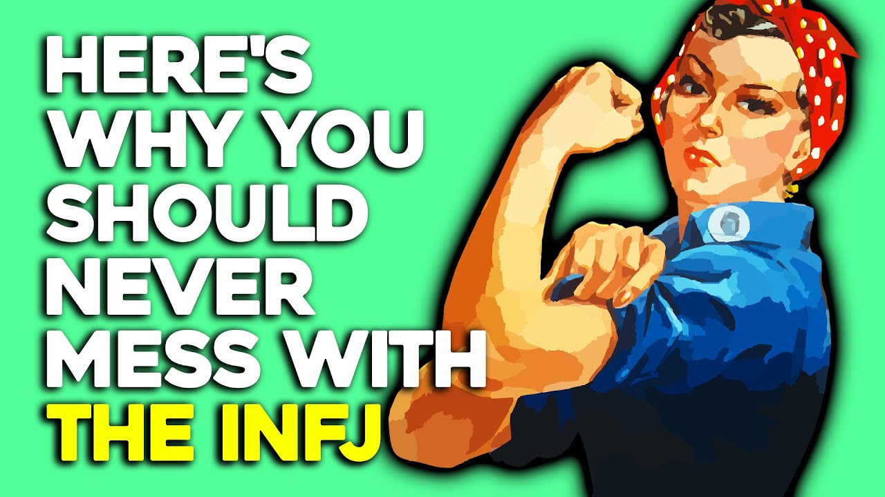 10 Reasons You Should Never Mess With The INFJ
