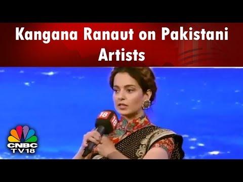 #News18RisingIndia: Kangana Ranaut Supports Ban on Pakistani Artists & Nationalism | CNBC TV18