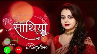 Saathiyan Title Song Ringtone || Saath nibhana Sathiyan Sesson 2 title song || Saathiyan title song