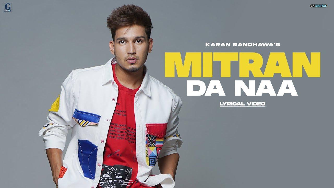 MITRAN DA NAA : Karan Randhawa (Lyric Video) Deep Jandu | New Punjabi Songs | GK Digital | Geet MP3
