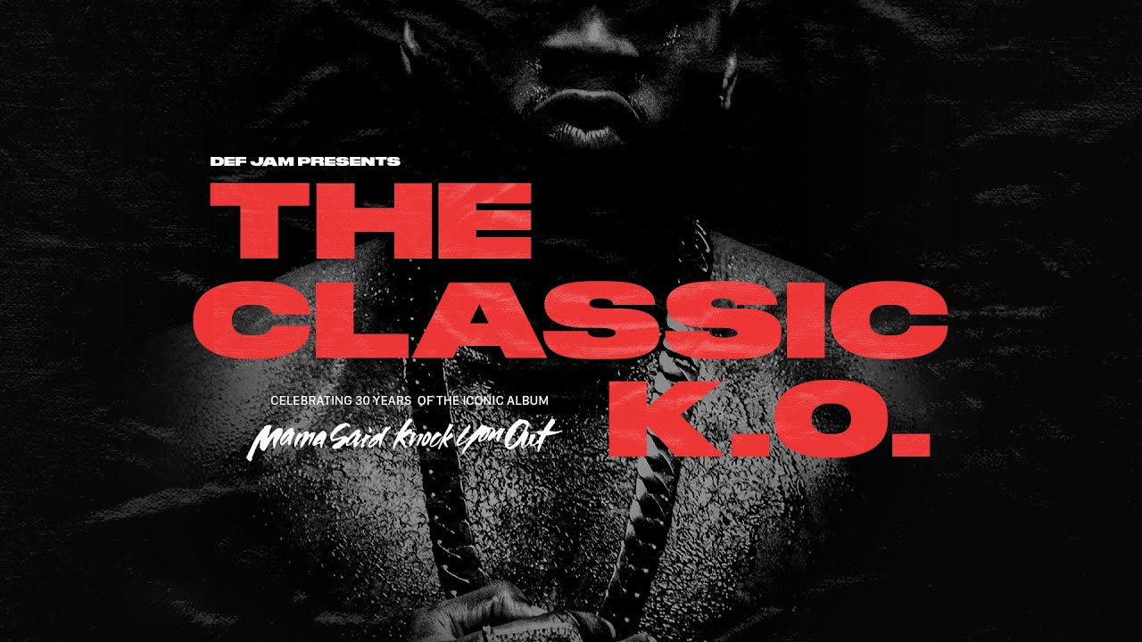 LL COOL J - Mama Said Knock You Out (30th Anniversary)