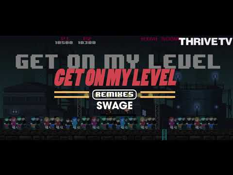 SAYMYNAME - Get On My Level (feat. Kevin Flum) (Swage Remix)