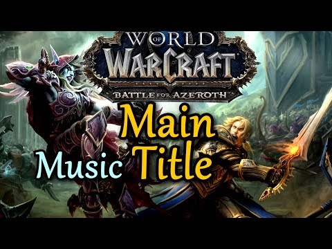 WoW Battle for Azeroth Main Title ★ Before the Storm ★ Soundtrack main song bfa music