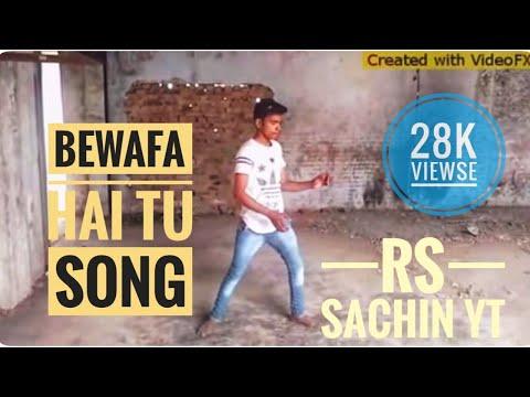 Bewafa hai tu dance video