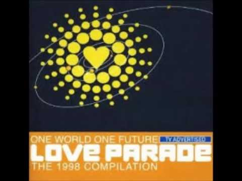 Dr. Motte & Westbam - One World One Future, Love Parade 1998 (Official Mix)