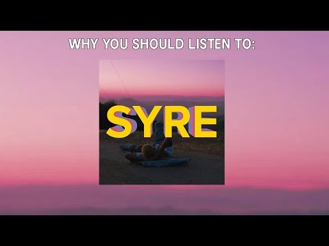 A Beautiful Confusion (Why You Should Listen SYRE)