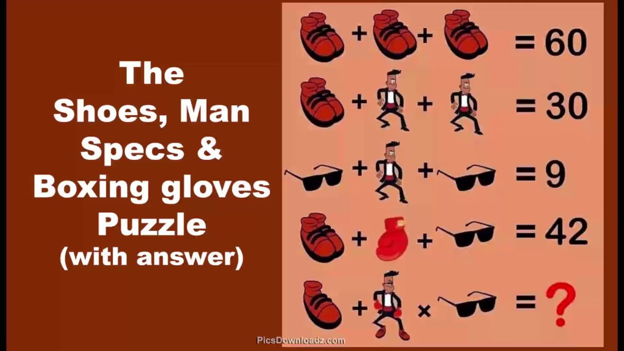The Shoe, Goggles, Man and Boxing gloves Puzzle - Genius