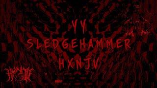 YY Sledgehammer Feat HXNJV Prod Dutchman LYRICS ПЕРЕВОД