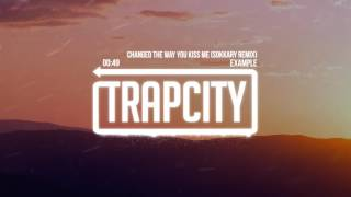Example Changed The Way You Kiss Me Sokkary Remix