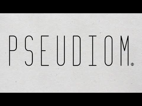 Pseudiom: Channel Trailer